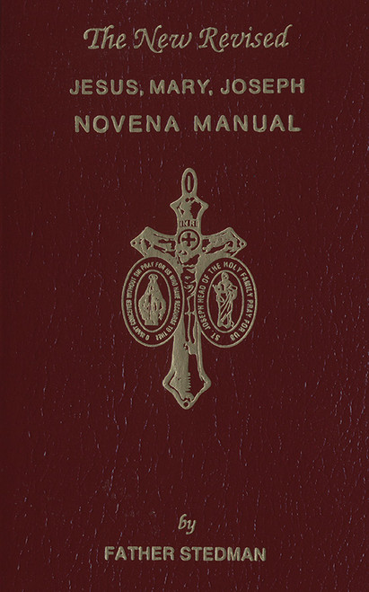 The New Revised Jesus, Mary, Joseph Novena Manual