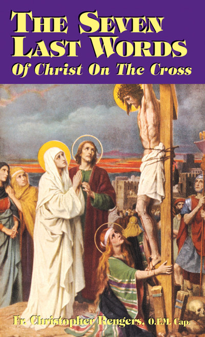 The Seven Last Words of Christ on the Cross (eBook)