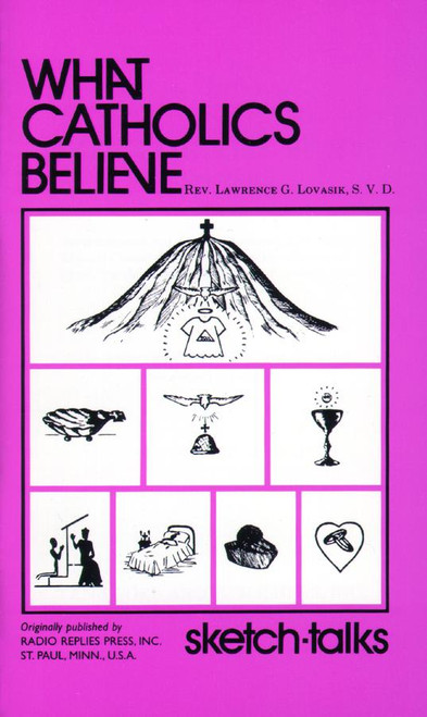 What Catholics Believe: Sketch Talks (eBook)