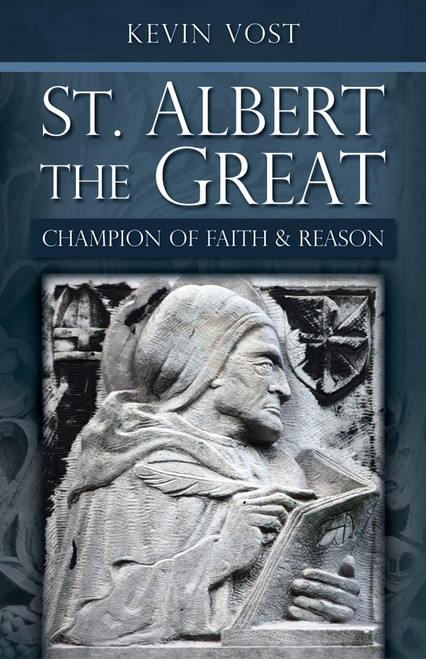 Saint Albert the Great: Champion of Faith and Reason