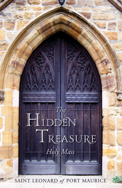 The Hidden Treasure: Holy Mass (eBook)
