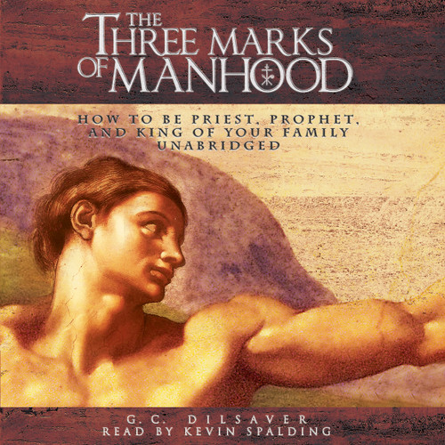 The Three Marks of Manhood (MP3 Audiobook Download) Cover