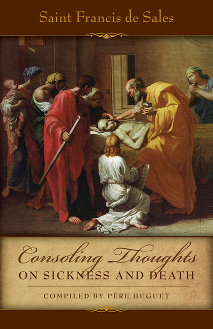 Consoling Thoughts on Sickness and Death (eBook)