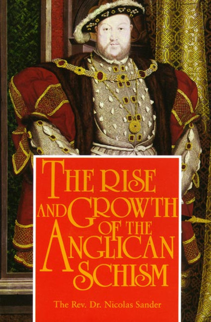 The Rise and Growth of the Anglican Schism (eBook)