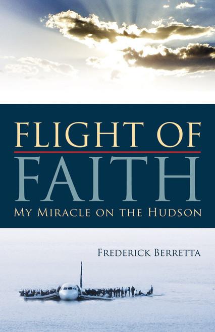 Flight of Faith: My Miracle on the Hudson (eBook)