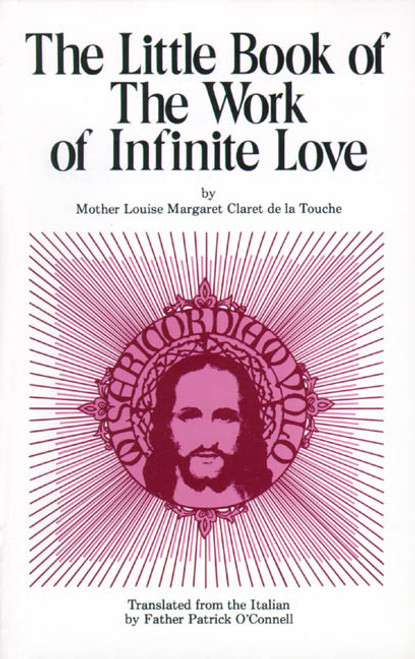 The Little Book of the Work of Infinite Love (eBook)