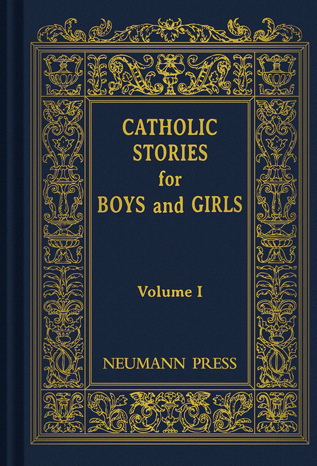 Catholic Stories for Boys & Girls Volume 1 (eBook)