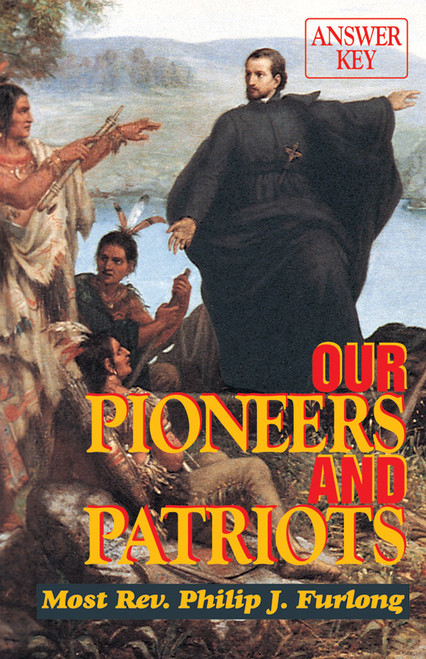 Our Pioneers and Patriots (Answer Key)