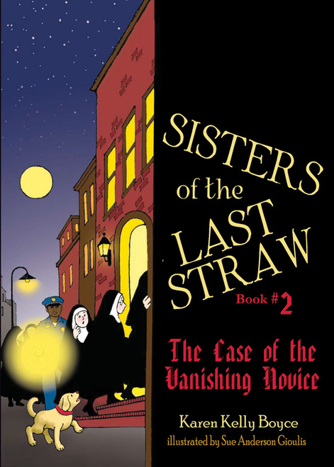 Sisters of the Last Straw Volume 2: The Case of the Vanishing Novice (eBook)