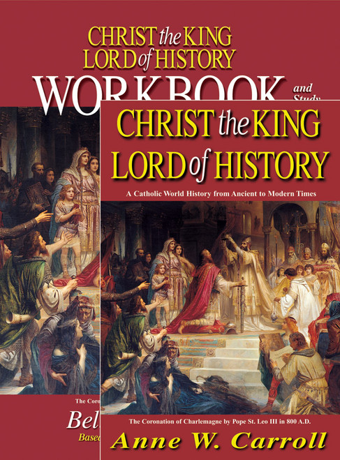 Christ the King Lord of History (Textbook and Workbook Set)