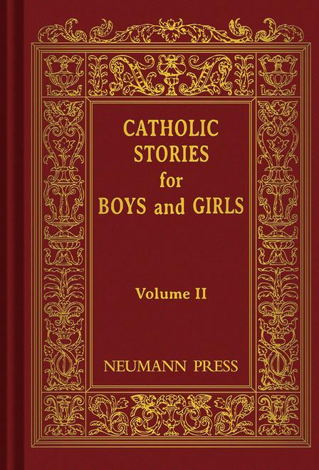 Catholic Stories for Boys & Girls Volume 2 (eBook)