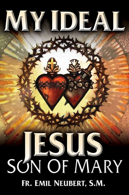 My Ideal Jesus: Son of Mary (eBook)