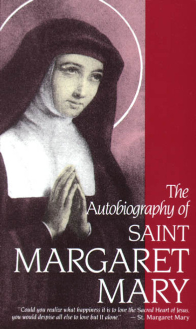 The Autobiography of Saint Margaret Mary (eBook)