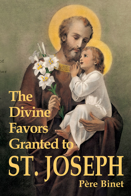 The Divine Favors Granted to Saint Joseph