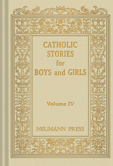 Catholic Stories for Boys & Girls Volume 4 (eBook)