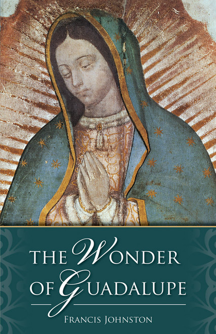 The Wonder of Guadalupe (eBook)