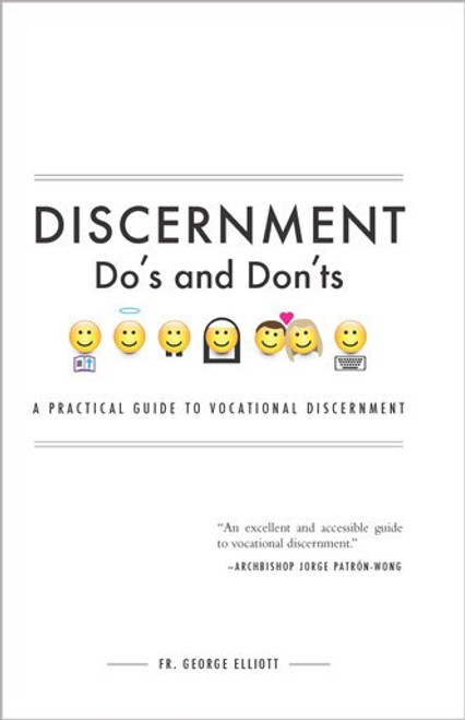 Discernment Do's and Don'ts: A Practical Guide to Vocational Discernment (eBook)
