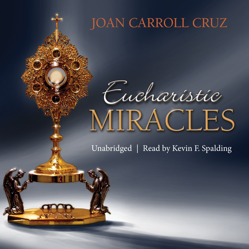Eucharistic Miracles (MP3 Audiobook Download)