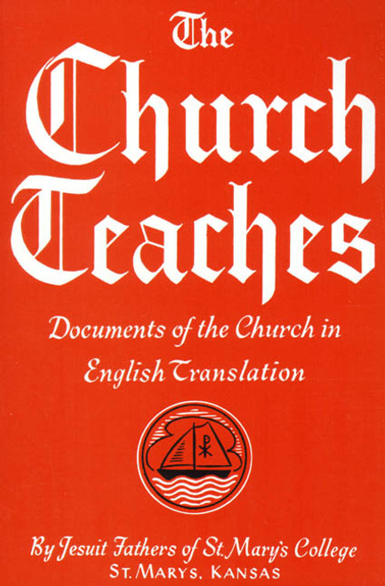 The Church Teaches: Documents of the Church in English Translation (eBook)