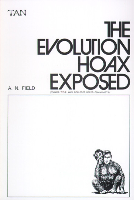 The Evolution Hoax Exposed (eBook)