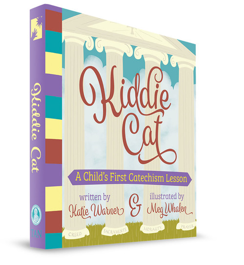 Kiddie Cat: A Child's First Catechism Lesson