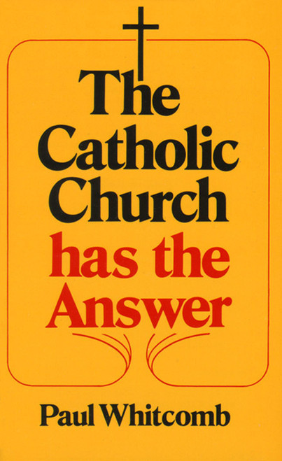 The Catholic Church Has the Answer