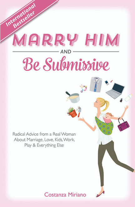 Marry Him and Be Submissive (eBook)