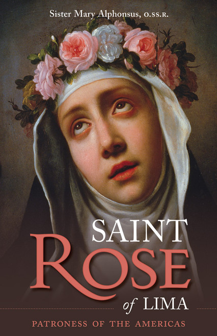 Saint Rose of Lima: Patroness of the Americas (eBook)