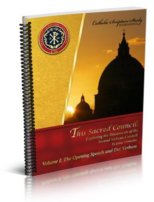 This Sacred Council: Exploring the Documents of the Second Vatican Council