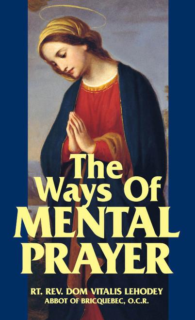 The Ways of Mental Prayer (eBook)