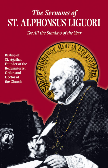 The Sermons of Saint Alphonsus: For All the Sundays of the Year (eBook)