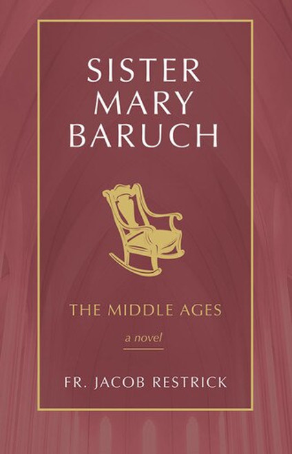 Sister Mary Baruch Volume 2: The Middle Years (eBook)