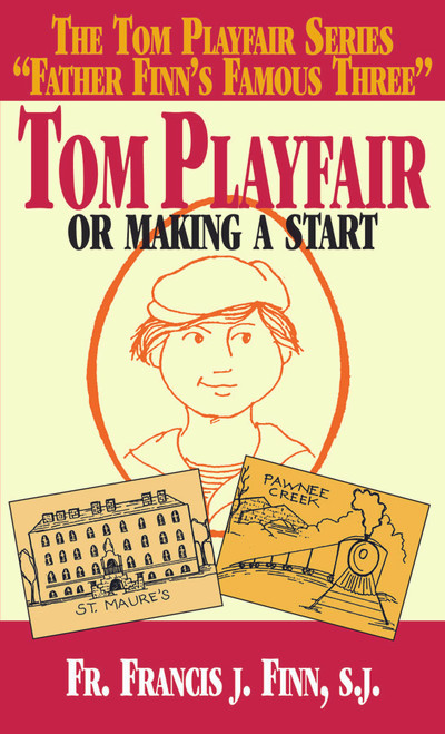 Tom Playfair: Or Making a Start