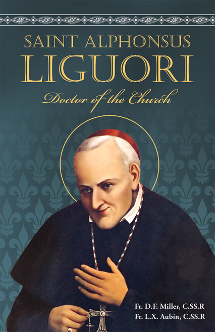 Saint Alphonsus Liguori: Doctor of the Church (eBook)