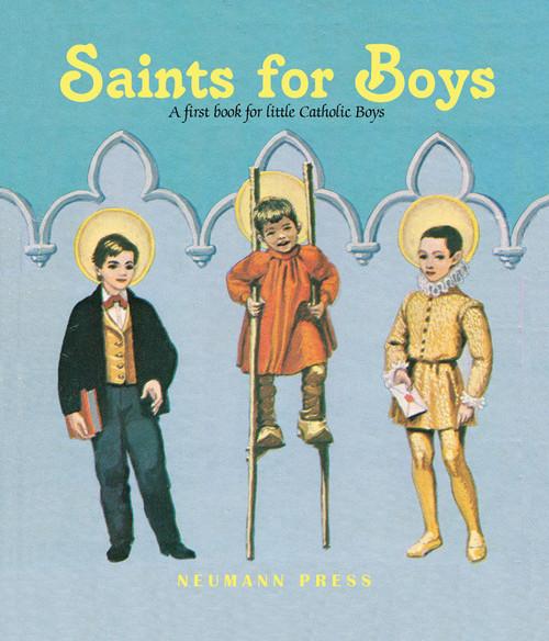 Saints for Boys: A First Book for Little Catholic Boys (eBook)