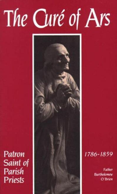The Curé of Ars: Patron Saint of Parish Priests (eBook)