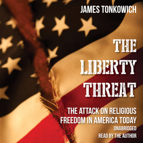 The Liberty Threat: The Attack on Religious Freedom in America Today (MP3 Audiobook Download) Cover