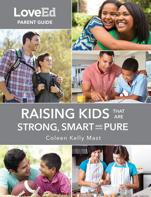 LoveEd: Raising Kids That Are Strong, Smart & Pure (Parent Guide)