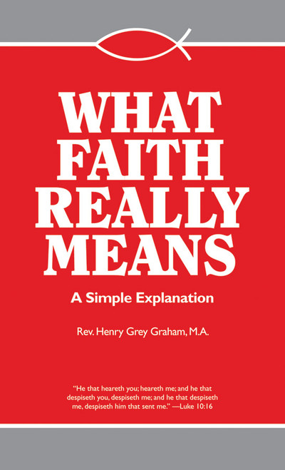 What Faith Really Means: A Simple Explanation