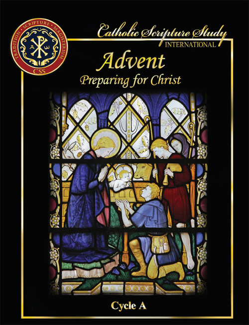 Preparing for Christ (Advent Cycle A)