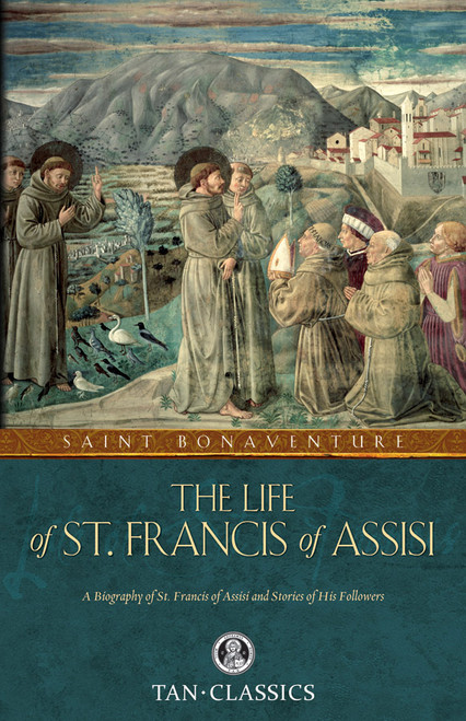 The Life of Saint Francis of Assisi (eBook)