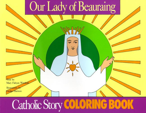 A Catholic Story Coloring Book: Our Lady of Beauraing