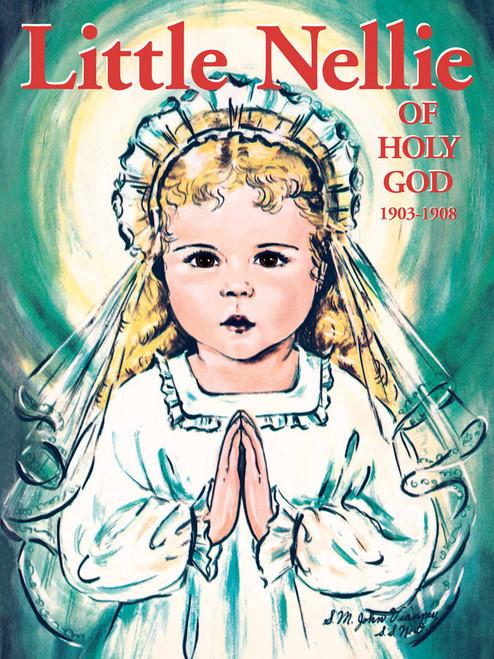 Little Nellie of Holy God: Illustrations by the beloved Sister John Vianney (eBook)