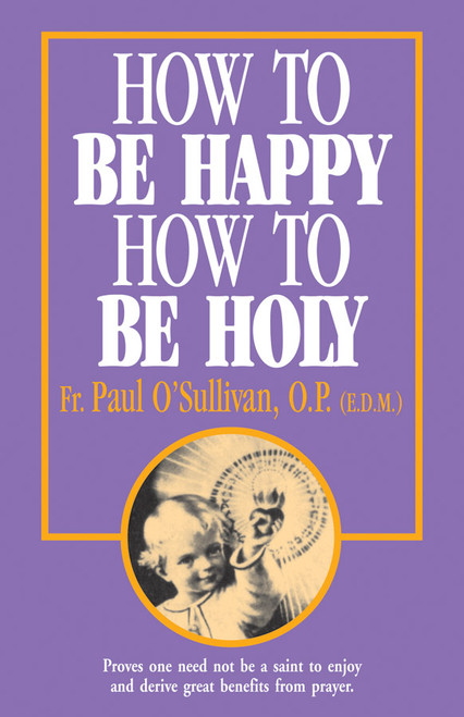 How to Be Happy, How to Be Holy (eBook)
