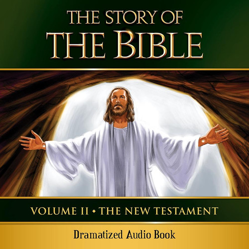 The Story of the Bible Volume 2: The New Testament (MP3 Audiobook Download) Cover