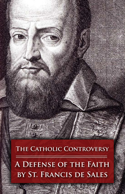 The Catholic Controversy: A Defense of the Faith (eBook)