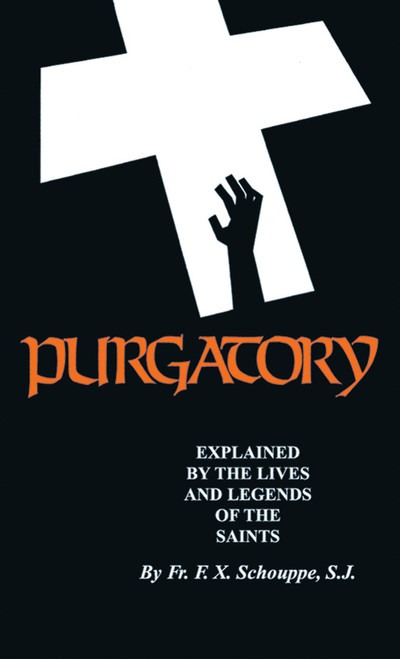 Purgatory: Explained by the Lives and Legends of the Saints (eBook)