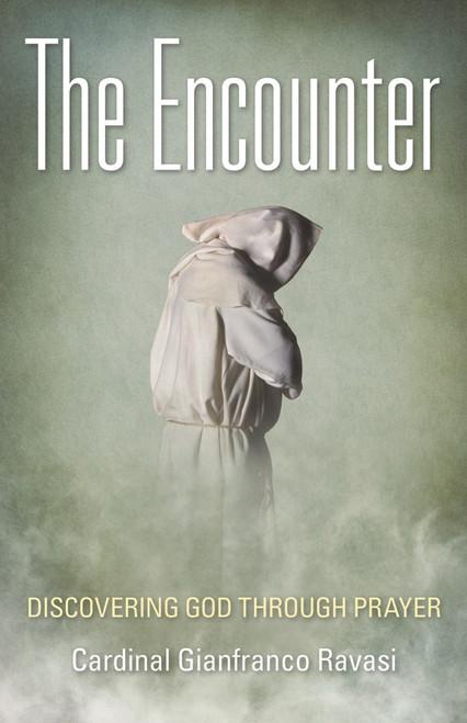 The Encounter: Discovering God Through Prayer (eBook)
