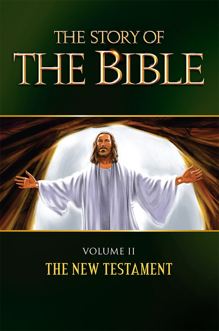 The Story of the Bible Volume 2: The New Testament (eBook)