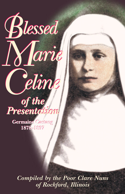 Blessed Marie Celine of the Presentation (eBook)